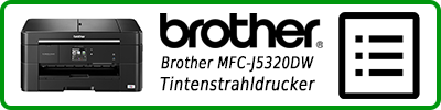 Brother MFC-J5320DW Tintenstrahldrucker: Multifunktionsdrucker Infobericht